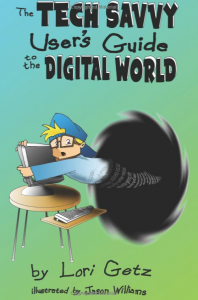 Tech Savvy User's Guide of The Digital World